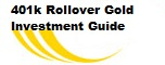 401k Rollover Gold Investment Guide